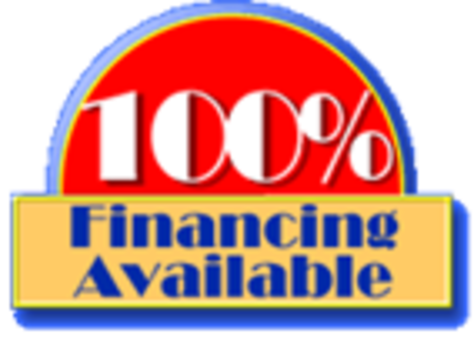 ​* 100% FINANCING AVAILABLE *